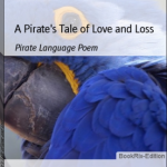 A Pirates Tale of Love and Loss