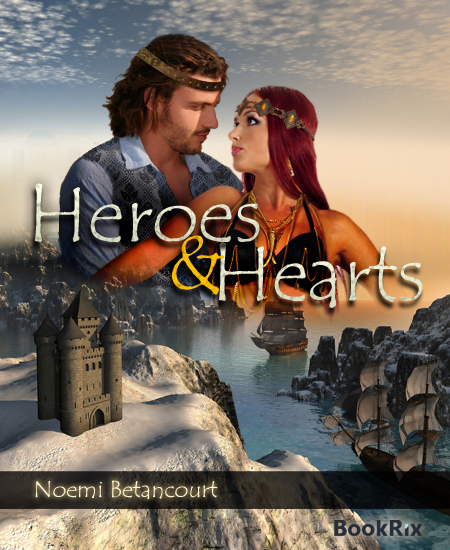 Heroes &amp; Hearts by Noemi Betancourt