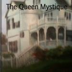 The Queen Mystique