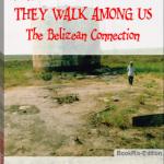 They Walk Among Us