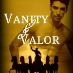 Vanity & Valor will be on sale soon!