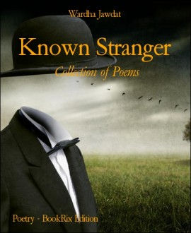 """Known Stranger"" by dr.wardha"