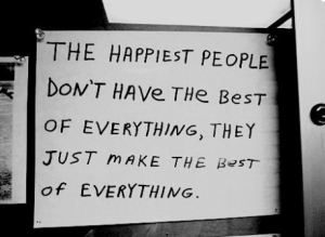 the happiest people dont have everything